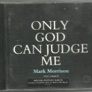 Only God Can Judge Me: Verse I Chapter II, Mark Morrison ECD 1997 ENHANCED