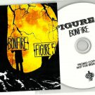Figure 5 - Bonfire -OFFICIAL ALBUM PROMO- CD 2010 / 24HR POST