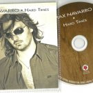 Max Navarro - Hard Times -OFFICIAL ALBUM PROMO- CD 2012 / 24HR POST