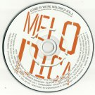Various - Come In We're Melodica Vol 1 -OFFICIAL ALBUM PROMO- CD 2012 MELODICA