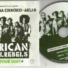 AFRICAN SOUL REBELS - UK TOUR 2007 -FULL PROMO- CD 2006 Femi Kuti -Ba Cissoko -