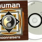 Moonraisers - Human -RARE OFFICIAL ALBUM PROMO- (CD 2003) 24HR POST