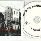 Christie Hennessy - Friend of Mine  -RARE OFFICIAL PROMO- (CD 2009)  24HRPOST