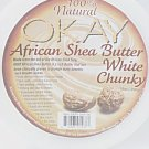 OKAY 100% Natural African Shea Butter White Chunky 10 Oz.