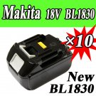 10 Packs X Makita 18V Battery Makita BL1830 18V li-ion battery BL1830 New Replacement