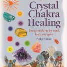Complete guide to Crystal Chakra Healing by Philip Permutt
