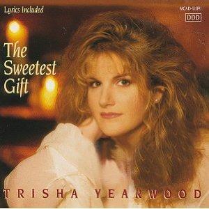 Trisha Yearwood The Sweetest Gift Cassette Tape