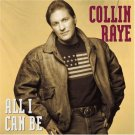 Collin Raye All I Can Be Cassette Tape