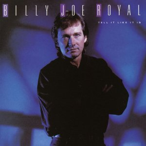 Billy Joe Royal Tell It Like It Is Cassette Tape