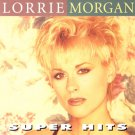 Lorrie Morgan Super Hits Cassette Tape