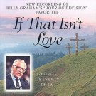 George Beverly Shea If That Isn't Love Cassette Tape