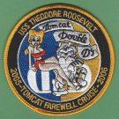 CVN-71 USS THEODORE ROOSEVELT 2005-2006 TOMCAT FAREWELL CRUISE PATCH