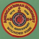 "AIM American Indian Movement ""Remember Wounded Knee"" 25th Anniversary Patch"