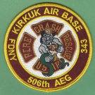 Kirkuk USAF Base Iraq 506th AEG Crash Fire Rescue Patch