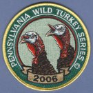 Pennsylvania Game Commission 2006  Wild Turkey Series Hunting Patch
