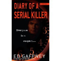Diary of a Serial Killer by Ed Gaffney