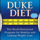 The Duke Diet: The World-Renowned Program for Healthy and Lasting Weight Loss