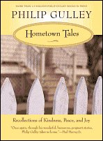 Hometown Tales: Recollections of Kindness, Peace, and Joy by Philip Gulley