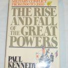 The Rise and Fall of the Great Powers by Paul Kennedy