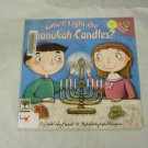 Who'll Light the Chanukah Candles? by Dandi Daley Mackall (2003, Paperback) ISBN 0689850255