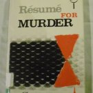 Resume for Murder by Claire McCormick ISBN 0802754627