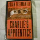 Charlie&#39;s Apprentice by Brian Freemantle