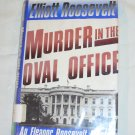 Murder in the Oval Office by Elliott Roosevelt (1989, Hardcover)
