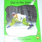 Out in the Snow: Level 4: Early (Red Rocket Readers: Non-fiction Set A) (Paperback)