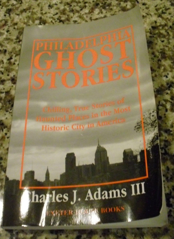 Philadelphia Ghost Stories by Charles J. Adams III (1998, Paperback)