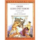 The Simon & Schuster Book of Greek Gods and Heroes [Hardcover] by Low, Alice