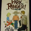 Park Ranger A Book To Color