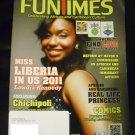 Fun Times Magazine November/ December 2011 (Miss Liberia 2011)