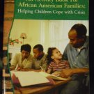 An Activity Book for African American Families: Helping Children Cope with Crisis (Paperback)