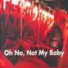 Oh No, Not My Baby by Russell James (1999, Paperback): A Noir Mystery