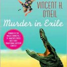 Murder in Exile by Vincent H. O'Neil (Hardcover) 2006