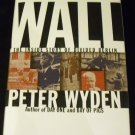 Wall: The Inside Story of Divided Berlin by Peter Wyden (1989, Book, Illustrated)