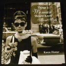 Things a Woman Should Know About Style by Karen Homer (Hardcover)