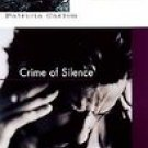 Crime of Silence (1998, Hardcover, Reprint)