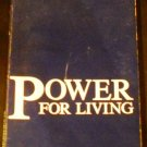 Power for living, 2ND EDITION REVISED,3RD PRINTING NOVEMBER,1984 [Paperback] Jamie Buckingham