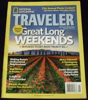 National Geographic Traveler, July/August 2009, (Great Long Weekends)