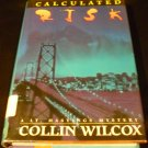 Calculated Risk by Collin Wilcox (1995, Hardcover)