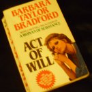 Act of Will by Barbara Taylor Bradford (Paperback - 1987)