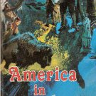 America in Prophecy by Ellen Gould Harmon White (Book, 1988)