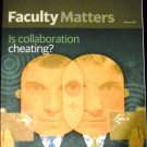 Faculty Matters Autumn 2011 University of Phoenix (Is Collaboration Cheating?)