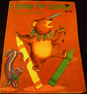 I Love to Color: Coloring & Activitiy Book (1990)