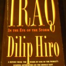 Iraq: In the Eye of the Storm by Dilip Hiro (2002, Paperback)
