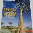 African Wisdom: 101 Proverbs from the Motherland by Tokunboh Adelekan (2004, Paperback)