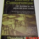 Horace's Compromise: The Dilemma of the American High School by Theodore R. Sizer (1992, Book)