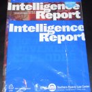 Intelligence Report Spring 2012 Issue 145 Published by The Southern Poverty Law Center