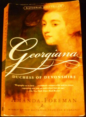 Georgiana: Duchess of Devonshire by Amanda Foreman (Paperback, 2001)